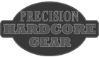 PRECISION HARDCORE GEAR